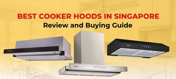 best cooker hoods in singapore
