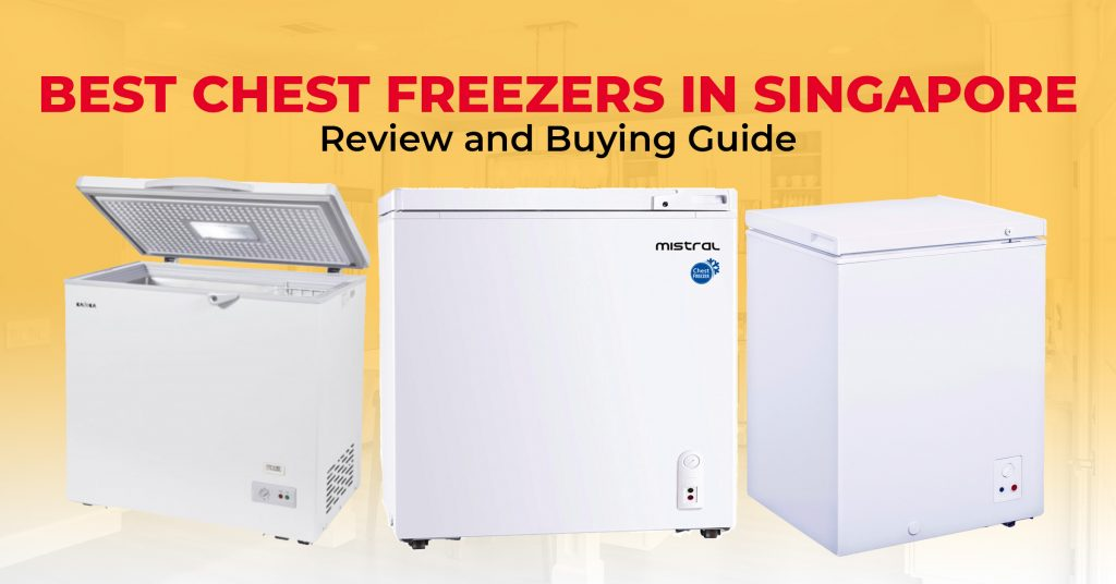 best chest freezers in singapore